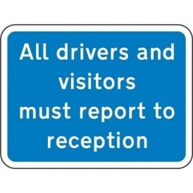 All drivers must report to reception sign
