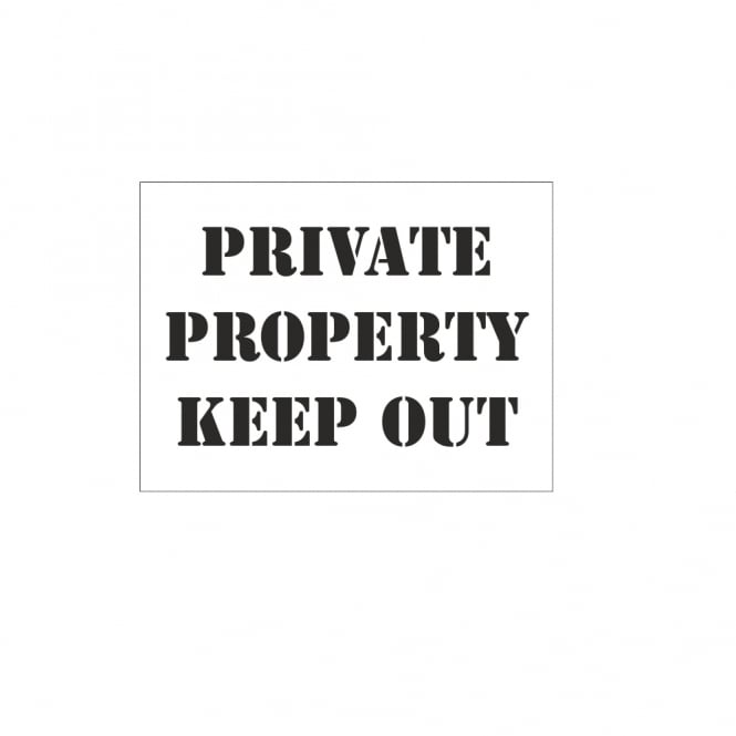 Aluminium Stencil - Private Property Keep Out
