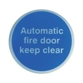 Automatic fire door keep clear Door Signs