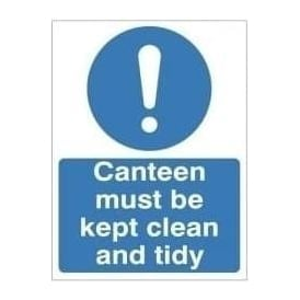 Canteen must be kept clean and tidy sign