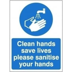 Clean hands save lives please sanitise your hands sign
