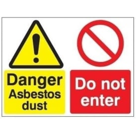 Danger Asbestos Dust / Do Not Enter Sign