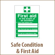 Safe Condition & First Aid