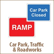 Car Park, Traffic & Roadworks