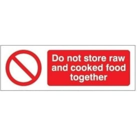 Do not store raw and cooked food togther sign