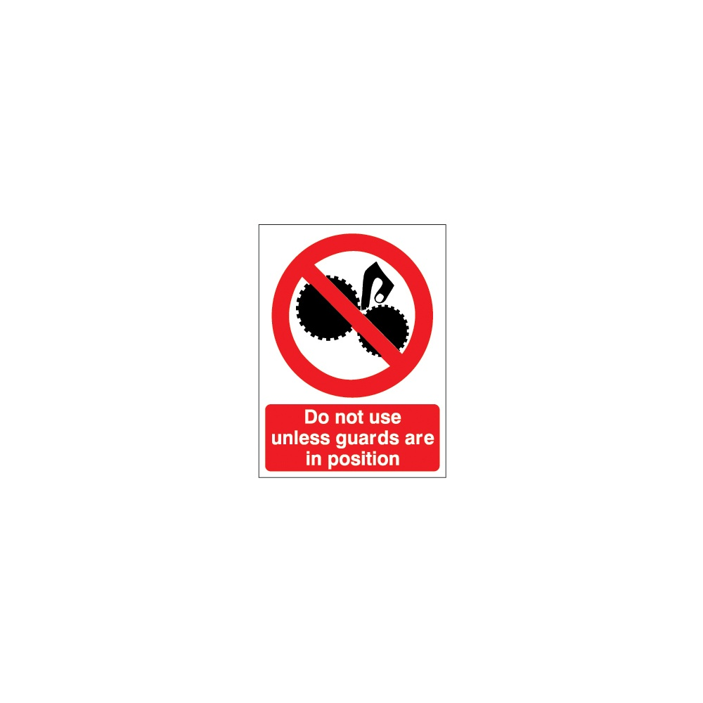 Do Not Use Unless Guards Are In Position Sign Machinery Signs From