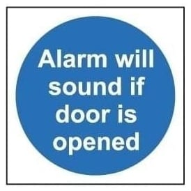 Door Sign: Alarm Will Sound If Door Is Opened