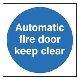 Door Sign: Automatic Fire Door Keep Clear