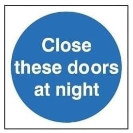 Door Sign: Close These Doors At Night