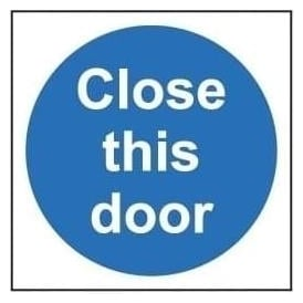 Door Sign: Close This Door