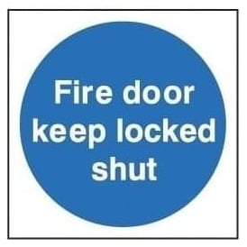 Door Sign: Fire Door Keep Locked Shut
