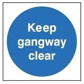 Door Sign: Keep Gangway Clear
