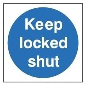 Door Sign: Keep Locked Shut