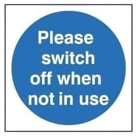 Door Sign: Please Switch Off When Not In Use