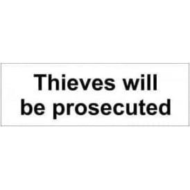 Door Sign: Thieves will be prosecuted