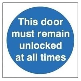 Door Sign: This Door Must Remain Unlocked At All Times