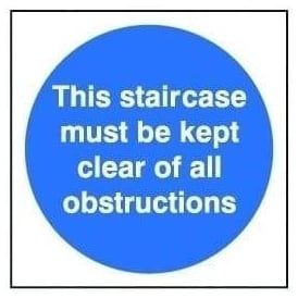 Door Sign: This Staircase Must Be Kept Clear Of All Obstructions