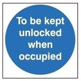 Door Sign: To Be Kept Unlocked When Occupied