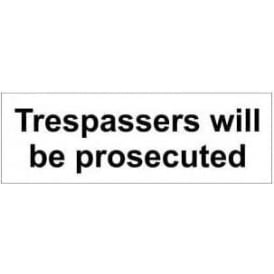 Door Sign: Trespassers will be prosecuted