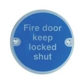 Fire door keep locked shut Door Signs