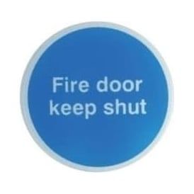 Fire door keep shut Door Signs