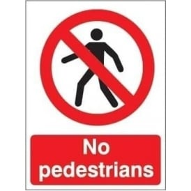 No pedestrians Signs