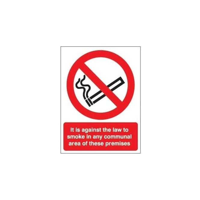No Smoking in the communal area Signs