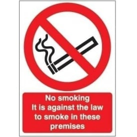 No Smoking It is against the law in these premises Sign