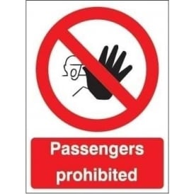 Passengers prohibited Signs