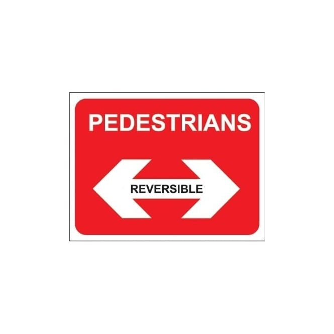 Pedestrians Sign (Reversable)