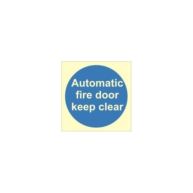 Photoluminescent Door Sign - Automatic Fire Door Keep Clear