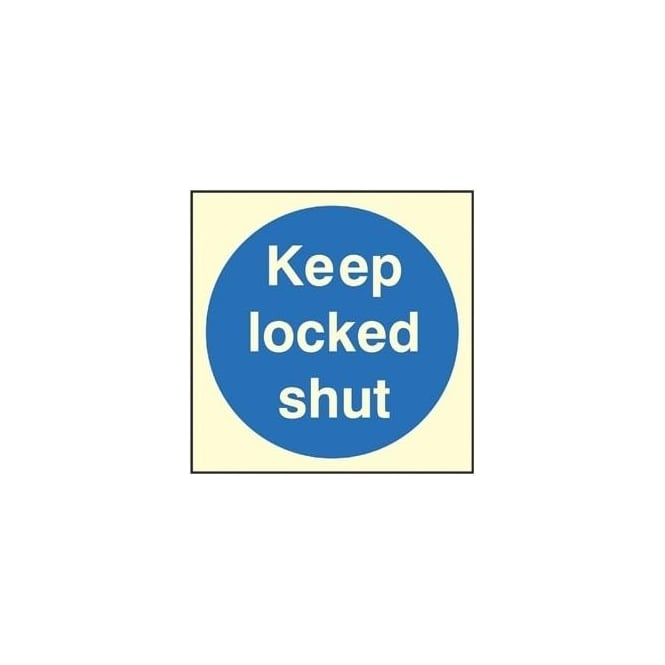 Photoluminescent Door Sign - Keep locked shut
