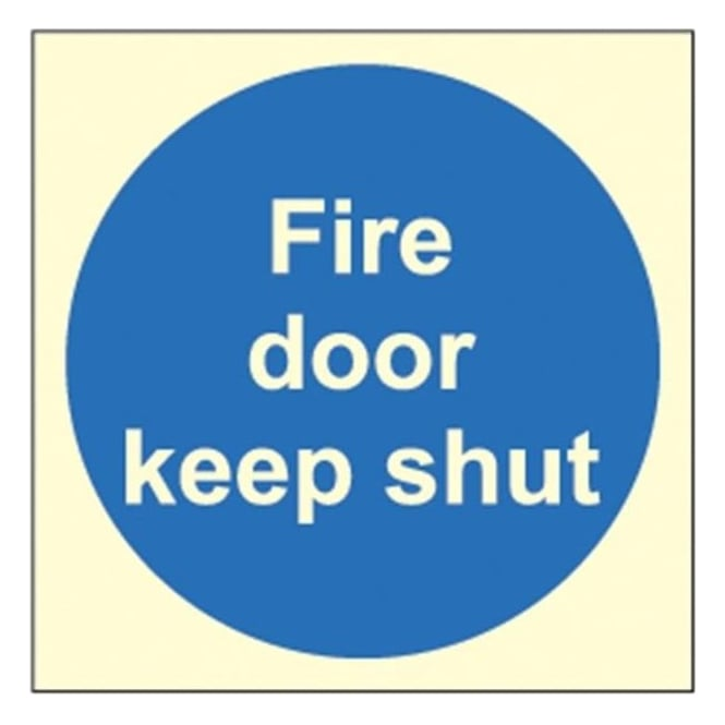 Photoluminescent - Fire door keep shut Signs