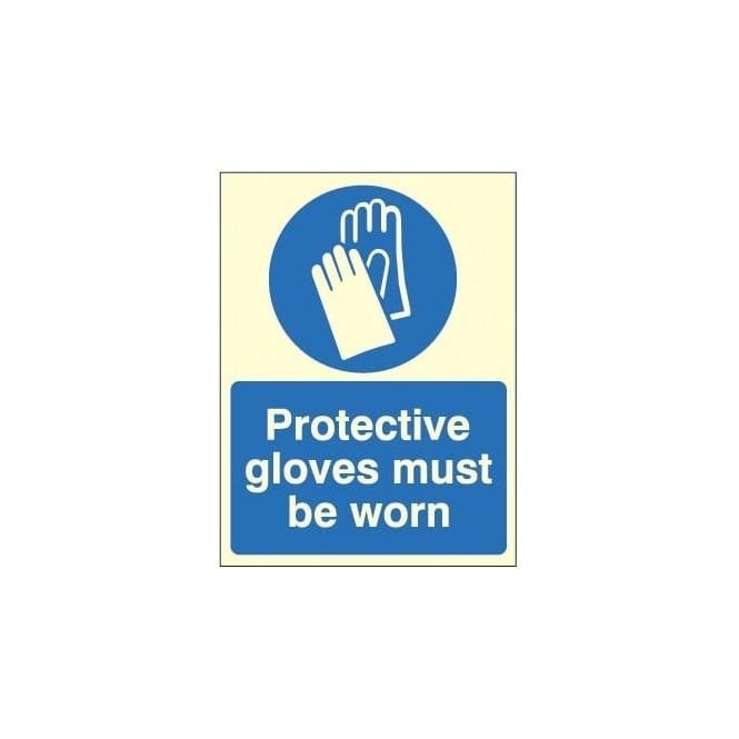 Photoluminescent - Protective gloves must be worn sign