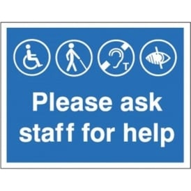 Please ask staff for help Signs