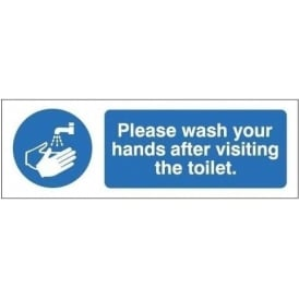 Please wash your hands after visiting the toilet sign
