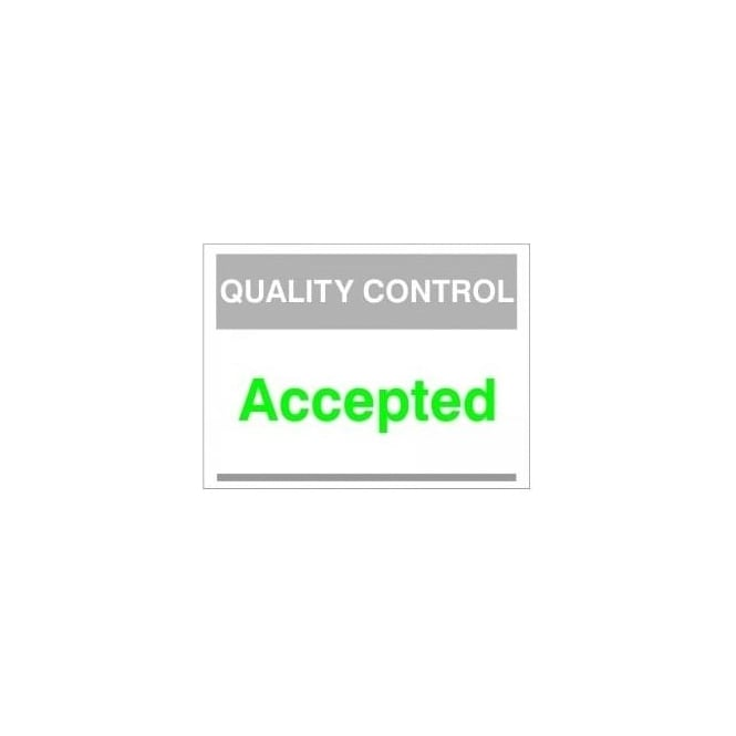 Quality Control Sign - Accepted