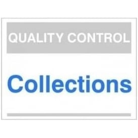Quality Control Sign - Collections