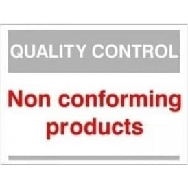 Quality Control Sign - Non conforming products
