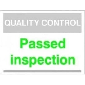 Quality Control Sign - Passed inspection