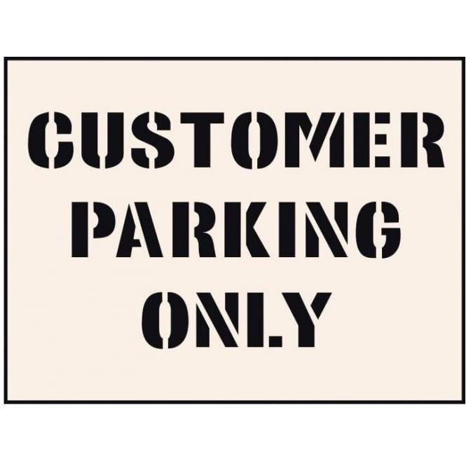 Reusable Industrial Stencil: Customer Parking Only