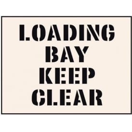 Reusable Industrial Stencil: Loading Bay Keep Clear