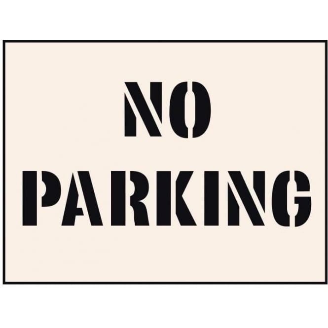 Reusable Industrial Stencil: No Parking