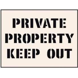 Reusable Industrial Stencil: Private Property Keep Out