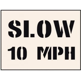 Reusable Industrial Stencil: Slow 10 MPH