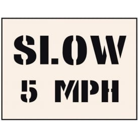 Reusable Industrial Stencil: Slow 5 MPH
