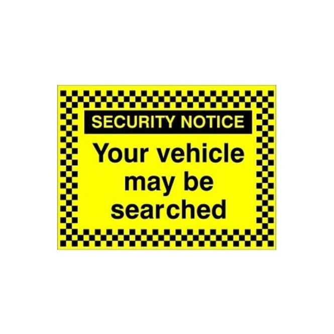 Security Notice - Your vehicle may be searched sign