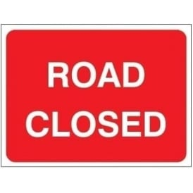 Temporary Roadwork Sign: ROAD CLOSED