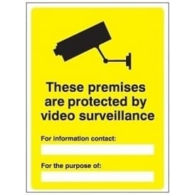 These premises are protected by video surveillance sign
