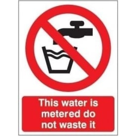 This water is metered do not waste it sign